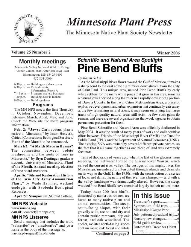 Minnesota Plant Press                                         The Minnesota Native Plant Society NewsletterVolume 25 Numbe...