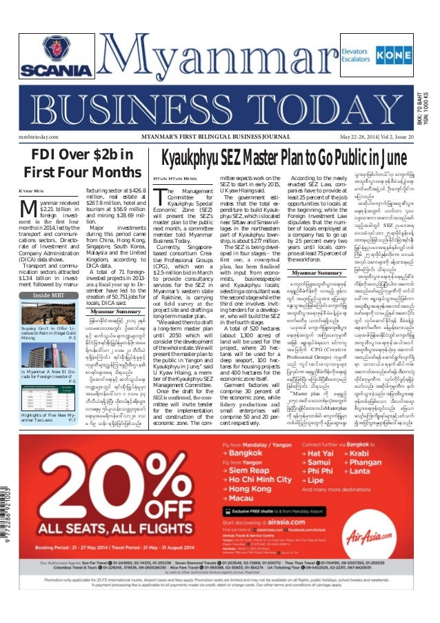 May 22-28, 2014 Myanmar Business Today mmbiztoday.com mmbiztoday.com May 22-28, 2014| Vol 2, Issue 20MYANMAR'S FIRST BILIN...