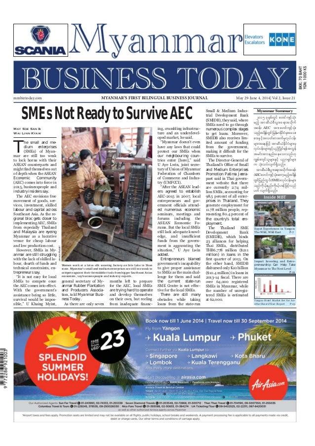 May 29-June 4, 2014 Myanmar Business Today mmbiztoday.com mmbiztoday.com May 29-June 4, 2014| Vol 2, Issue 21MYANMAR'S FIR...