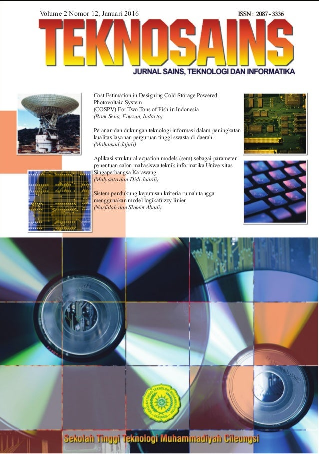 Volume 2 Nomor 12, Januari 2016 Cost Estimation in Designing Cold Storage Powered Photovoltaic System (COSPV) For Two Tons...