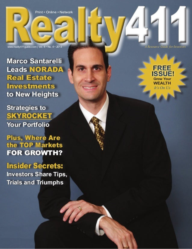 FREEISSUE!FREEISSUE!Grow YourWEALTHIt's On UsMarco SantarelliLeads NORADAReal EstateInvestmentsto New HeightsStrategies to...