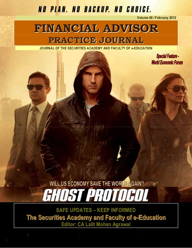 Ghost Protocol;                                                       Volume 68 / February 2012  F IN A N C IA L A D V IS ...