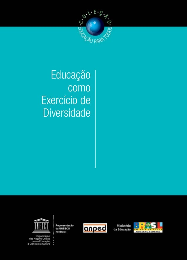 A Coleção Educação para Todos, lançada pelo Ministério da Educação e pela Organização das Nações Unidas para a Educação, a...