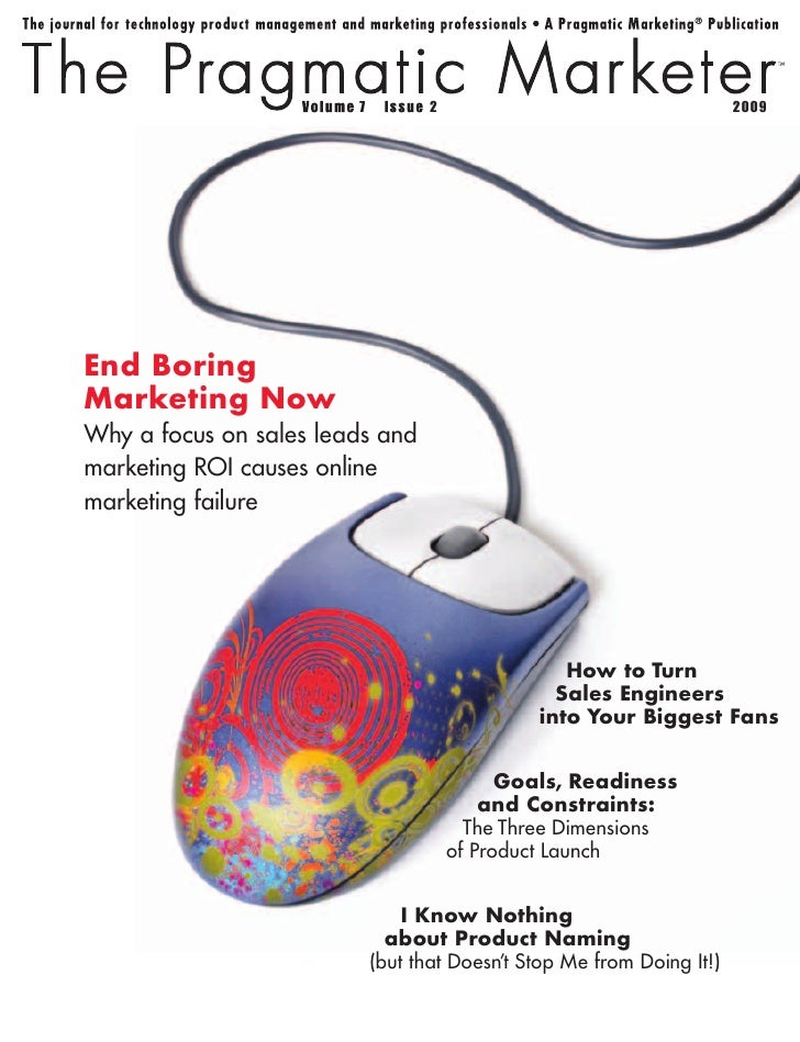 7          2                                    2009     End Boring Marketing Now Why a focus on sales leads and marketing...