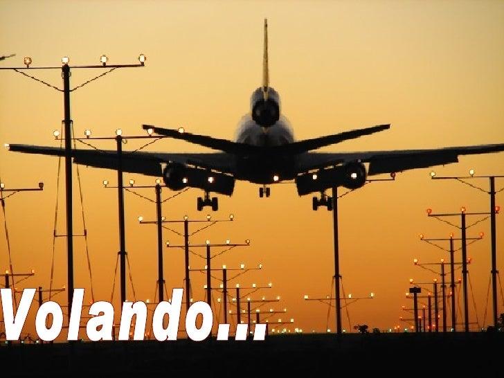 Volando...