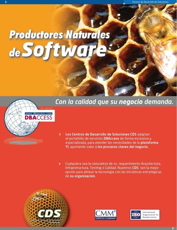 Centros de Desarrollo de Soluciones     Productores Naturales de   Software                                      Con la ca...