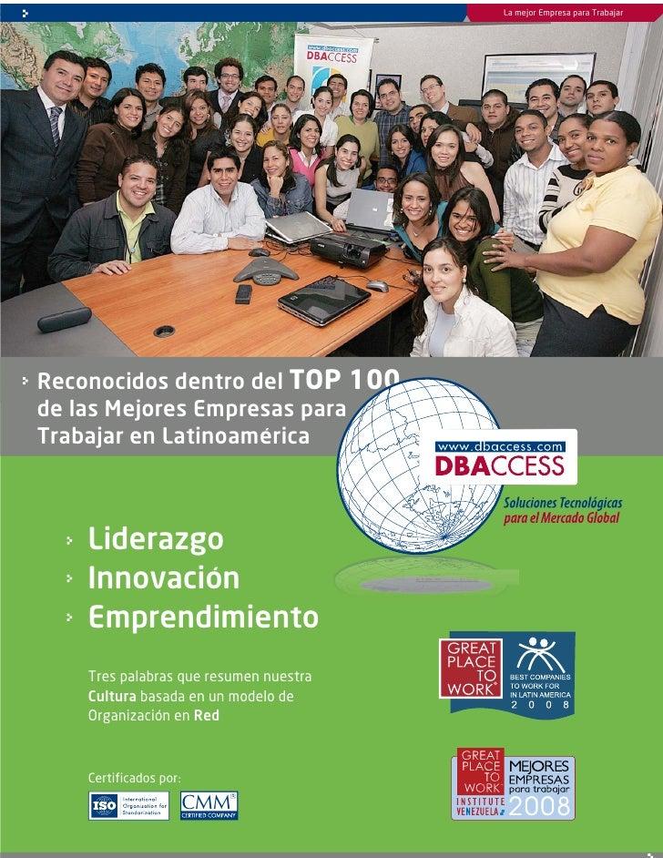 La mejor Empresa para Trabajar     Reconocidos dentro del TOP 100 de las Mejores Empresas para Trabajar en Latinoamérica  ...