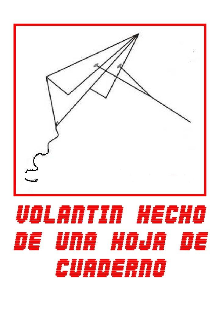 VOLANTIN HECHODE UNA HOJA DE   CUADERNO
