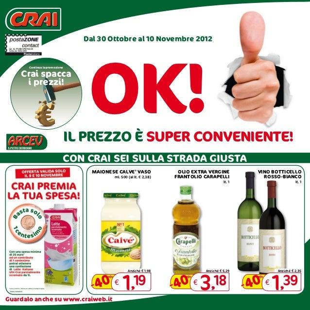 Dal 30 Ottobre al 10 Novembre 2012                                                OK! Aut. Nr. PTL/MKS/PMP/64/05 Valida da...