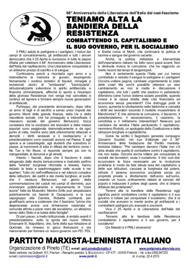 68° Anniversario della Liberazione dell'Italia dal nazi-fascismoTENIAMO ALTA LABANDIERA DELLARESISTENZACOMBATTENDO IL CAPI...