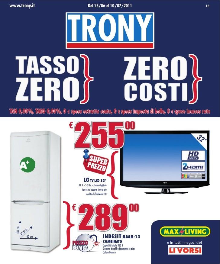 www.trony.it                               Dal 25/06 al 10/07/2011                                                       I...