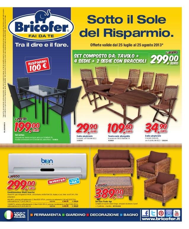 Bricofer Tavoli Da Giardino.Volantino Agosto 2013 Bricofer Cangianiello