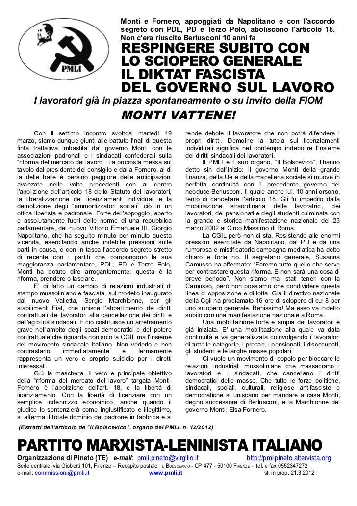 Monti e Fornero, appoggiati da Napolitano e con laccordo                                            segreto con PDL, PD e ...