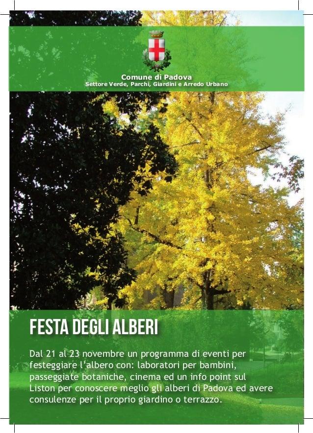 Festa degli alberi Dal 21 al 23 novembre un programma di eventi per festeggiare l'albero con: laboratori per bambini, pass...