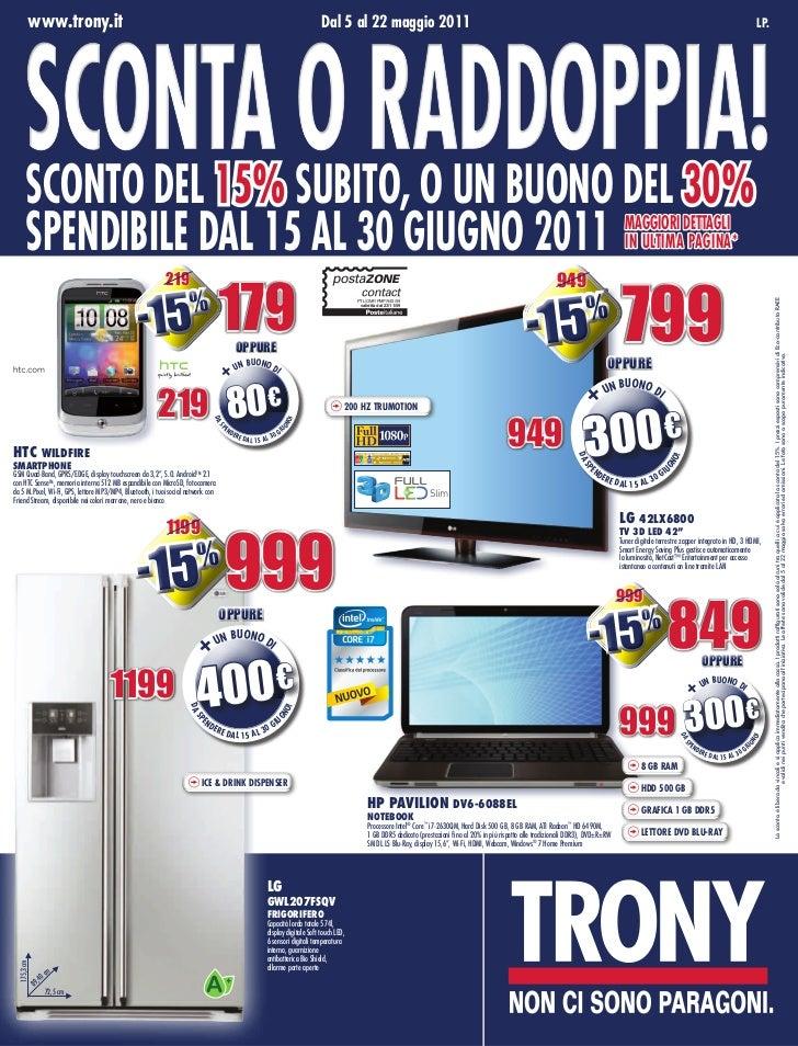 www.trony.it    Sconta o raddoppia!                                                                                       ...