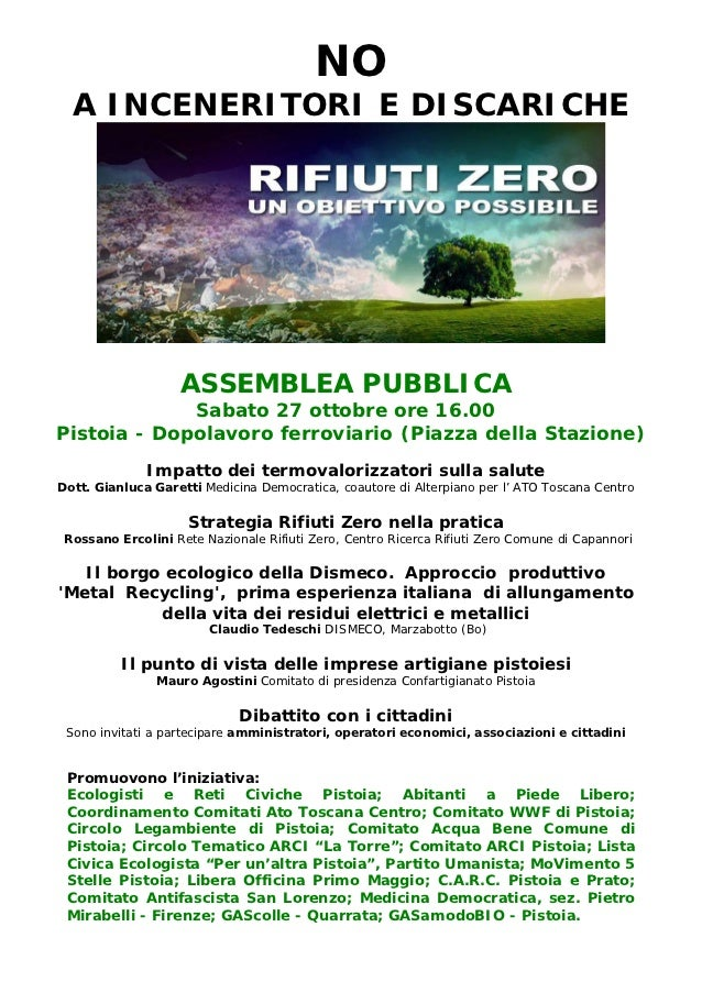 NO  A INCENERITORI E DISCARICHE                   ASSEMBLEA PUBBLICA             Sabato 27 ottobre ore 16.00Pistoia - Dopo...
