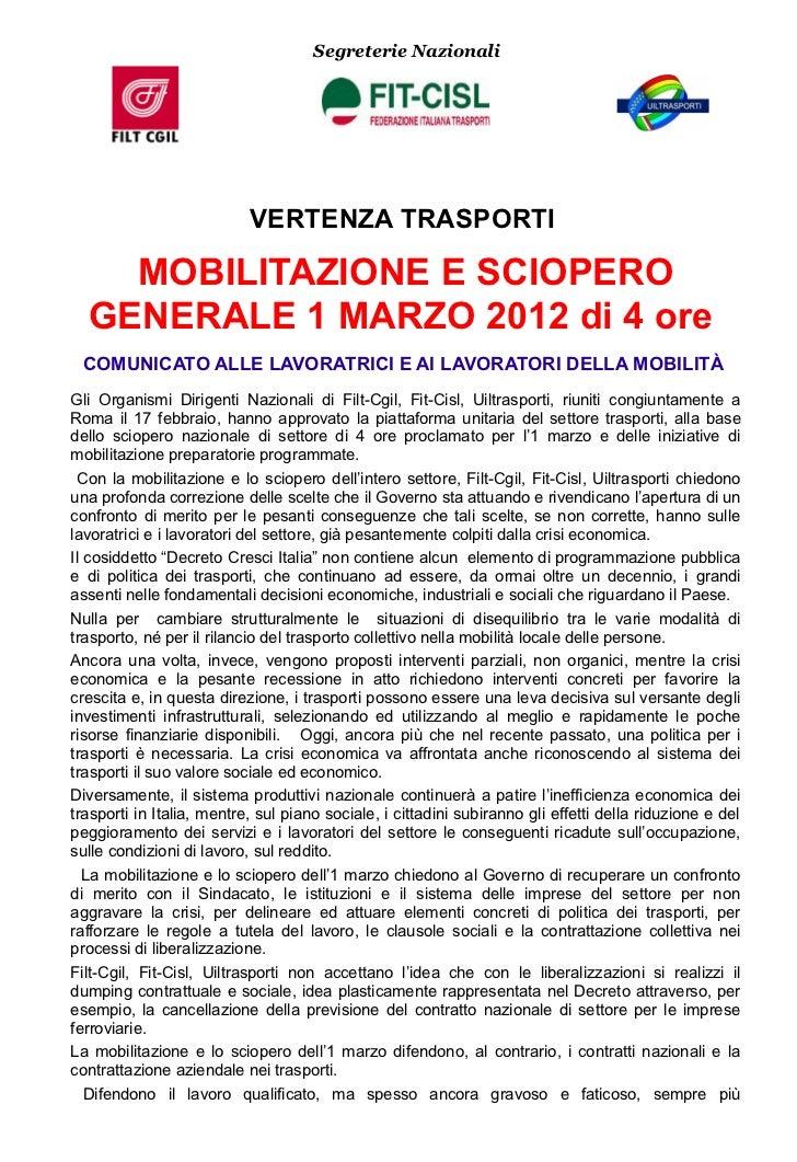 Segreterie Nazionali                           VERTENZA TRASPORTI    MOBILITAZIONE E SCIOPERO  GENERALE 1 MARZO 2012 di 4 ...