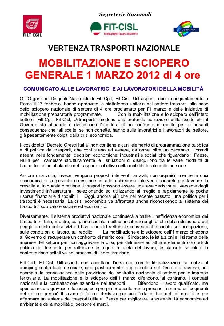 Segreterie Nazionali               VERTENZA TRASPORTI NAZIONALE    MOBILITAZIONE E SCIOPERO  GENERALE 1 MARZO 2012 di 4 or...