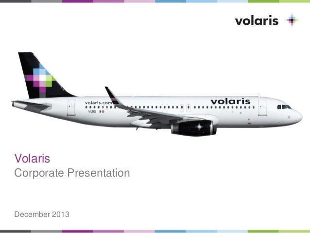 Volaris Corporate Presentation  December 2013