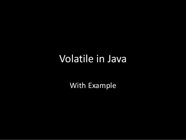 Volatile in Java With Example