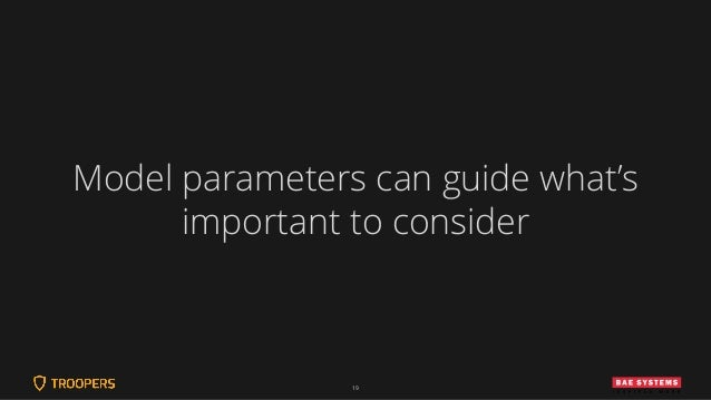 19 Model parameters can guide what's important to consider