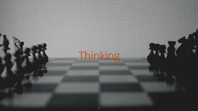 Thinking 21