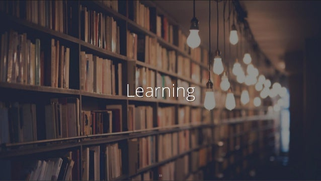 Learning 33