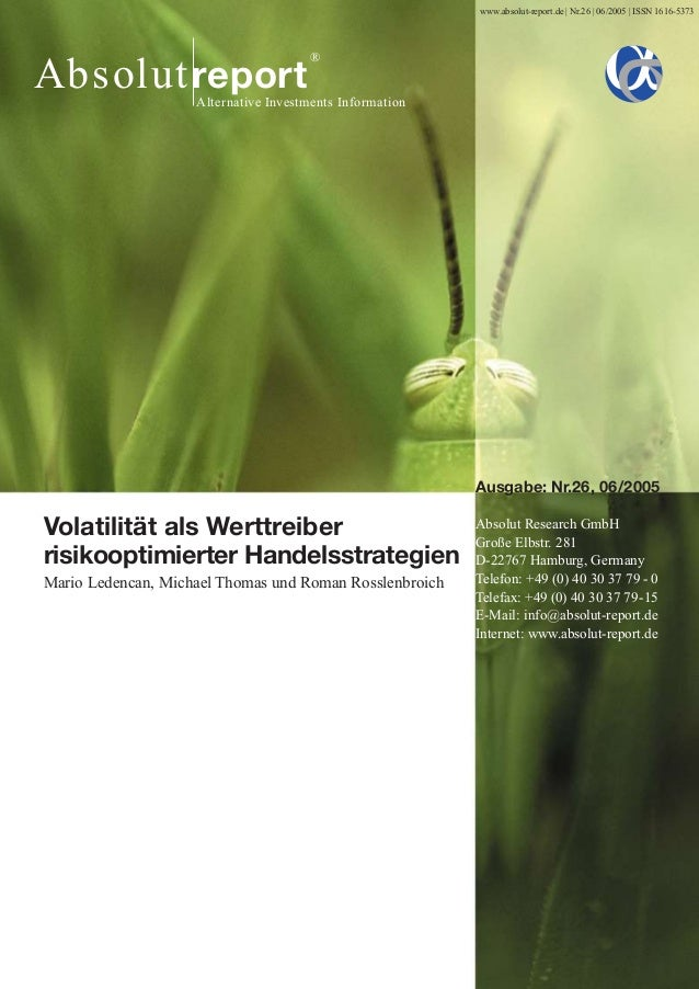 AbsolutreportAlternative Investments Information®www.absolut-report.de | Nr.26 | 06/2005 | ISSN 1616-5373Ausgabe: Nr.26, 0...