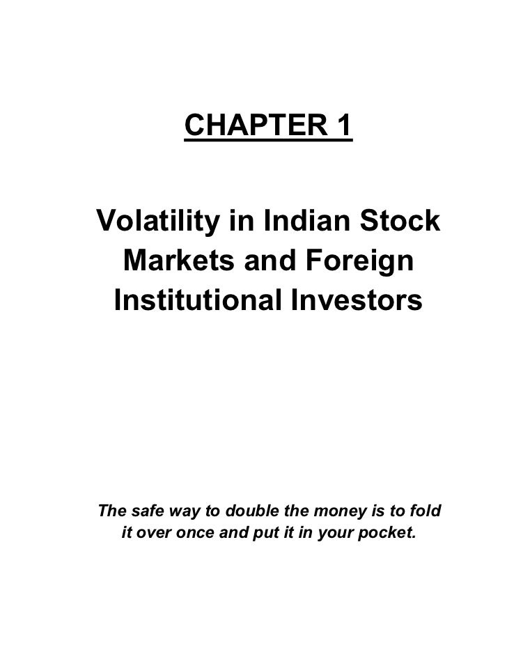 impact of fiis on indian stock market for a period of 2006 2009 A look at stock indices since 2006 shows the markets were flat during the first three months of 2009 as fiis their impact is more in a market like india.