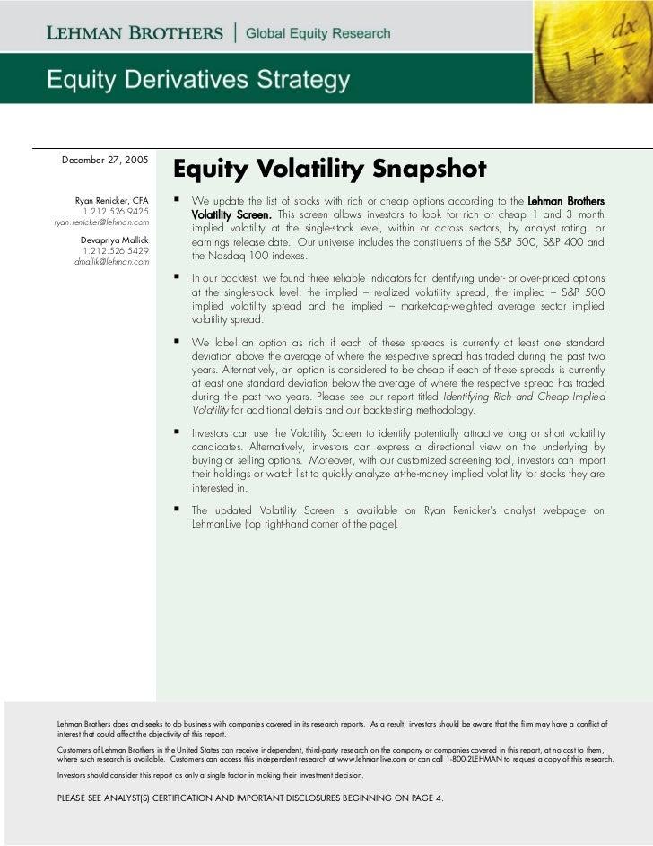 December 27, 2005                                    Equity Volatility Snapshot      Ryan Renicker, CFA                  W...