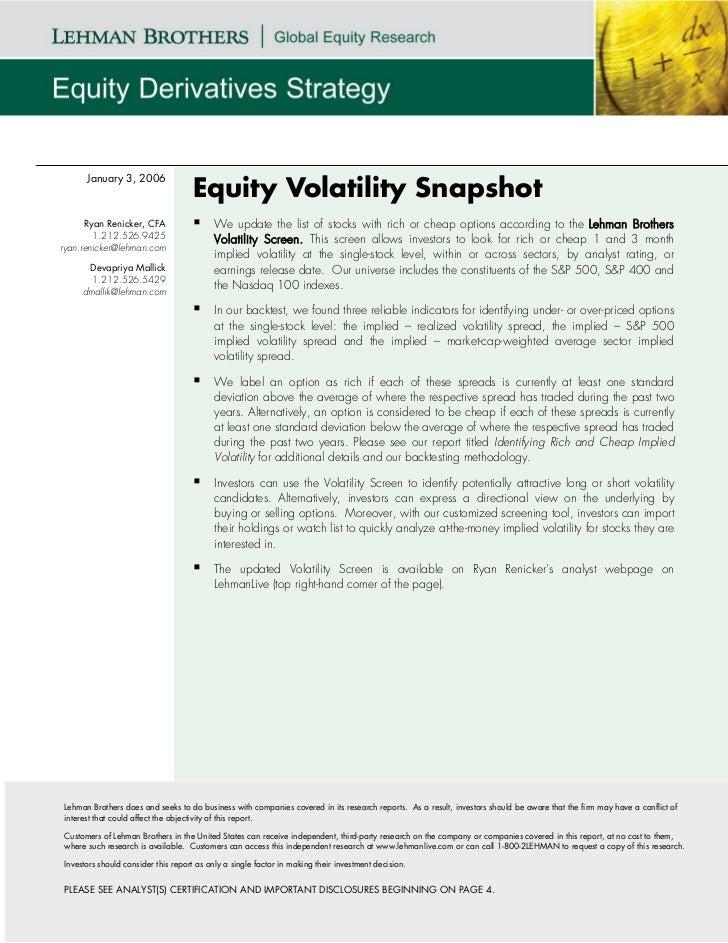 January 3, 2006                                    Equity Volatility Snapshot      Ryan Renicker, CFA                  We ...