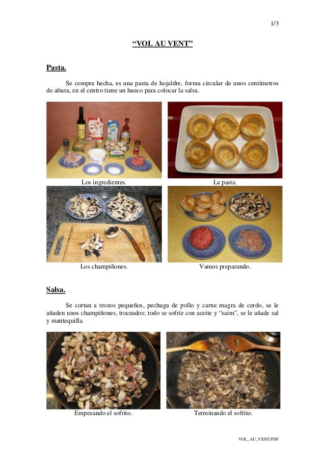 """1/3 VOL_AU_VENT.PDF """"VOL AU VENT"""" Pasta. Se compra hecha, es una pasta de hojaldre, forma circular de unos centímetros de ..."""