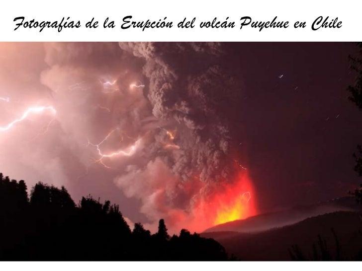 Fotografías de la Erupción del volcán Puyehue en Chile <br />