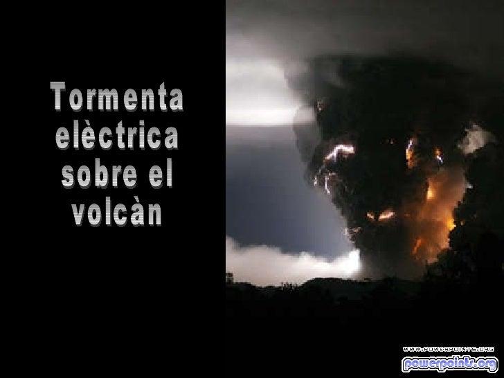 Tormenta elèctrica sobre el volcàn