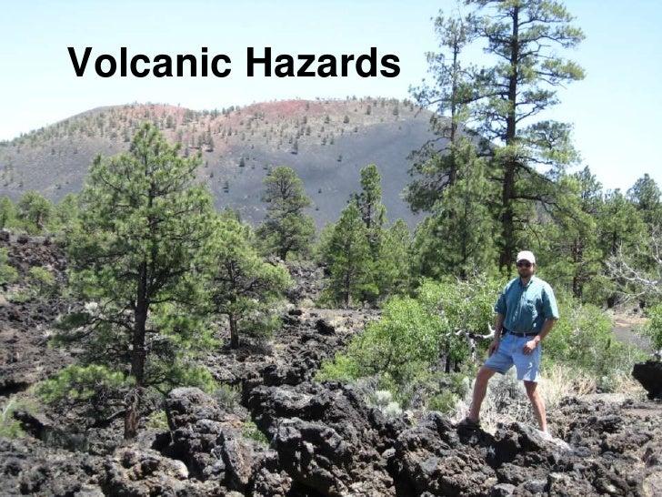 Volcanic Hazards<br />