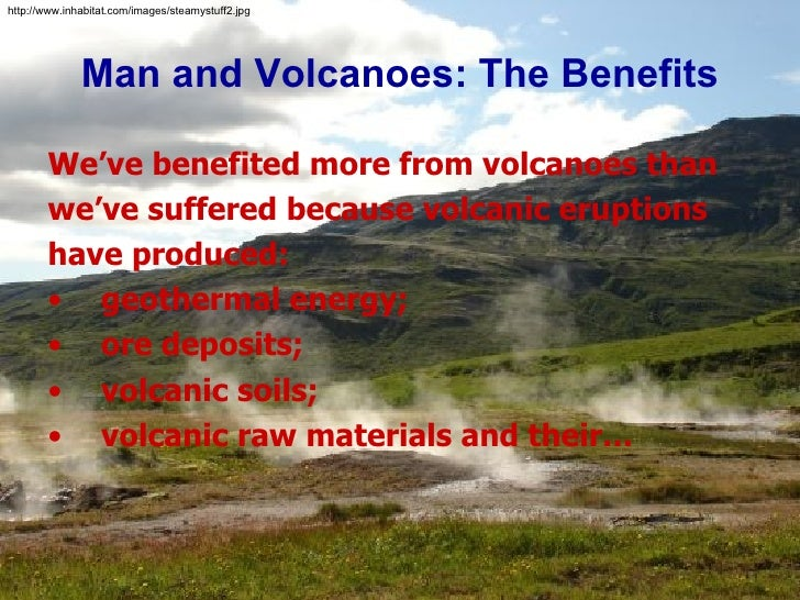 Benefits and Problems Caused by Volcanoes