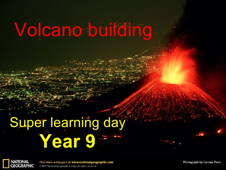 Volcano building Super learning day Year 9