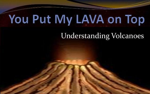 Understanding Volcanoes