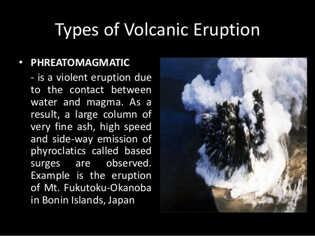 Major forms of extrusive activity – types of volcanoes.