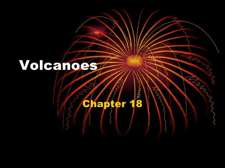 Volcanoes Chapter 18
