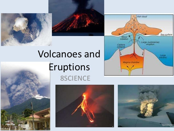 Volcanoes and Eruptions<br />8SCIENCE <br />