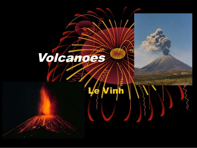 Volcanoes By Le Vinh