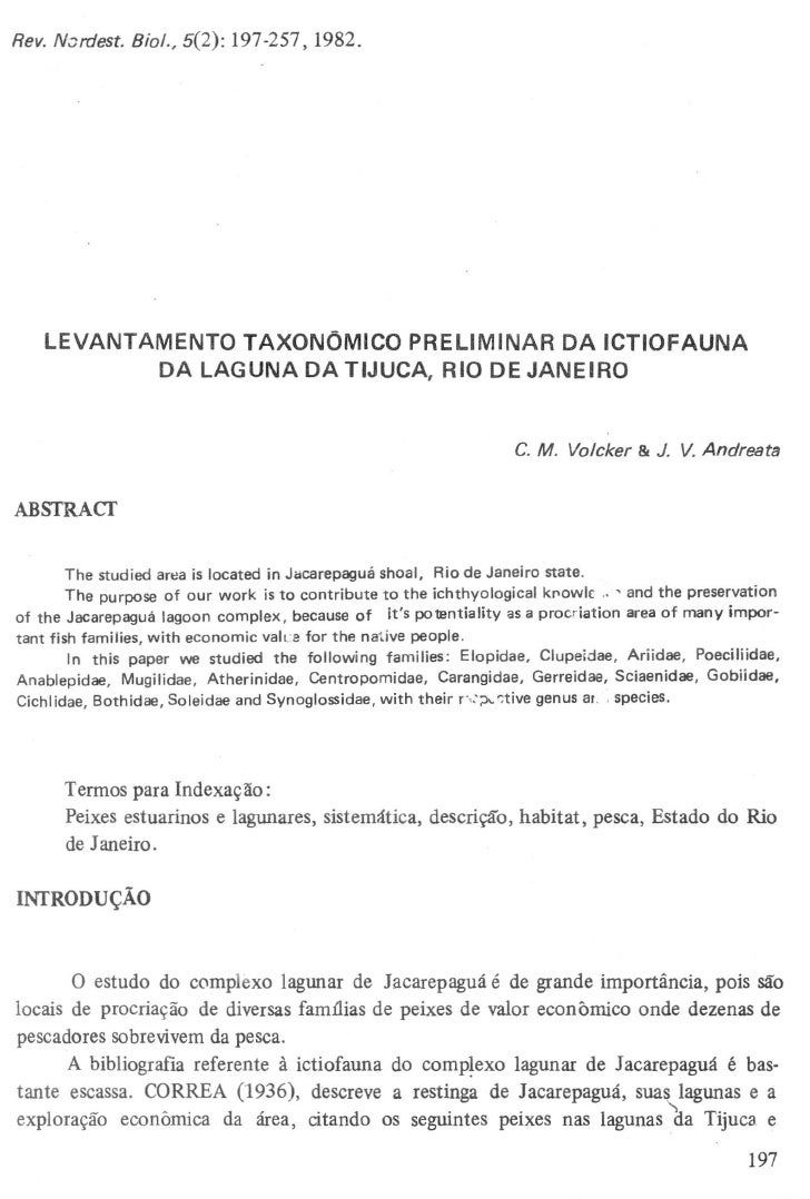 LEVANTAMENTO TAXONOMICO PRELIMINAR DA ICTIOFAUNA            DA LAGUNA DA TIJUCA, RIO DE JANEIRO       The studied arl!a is...