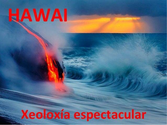 HAWAI Xeoloxía espectacular