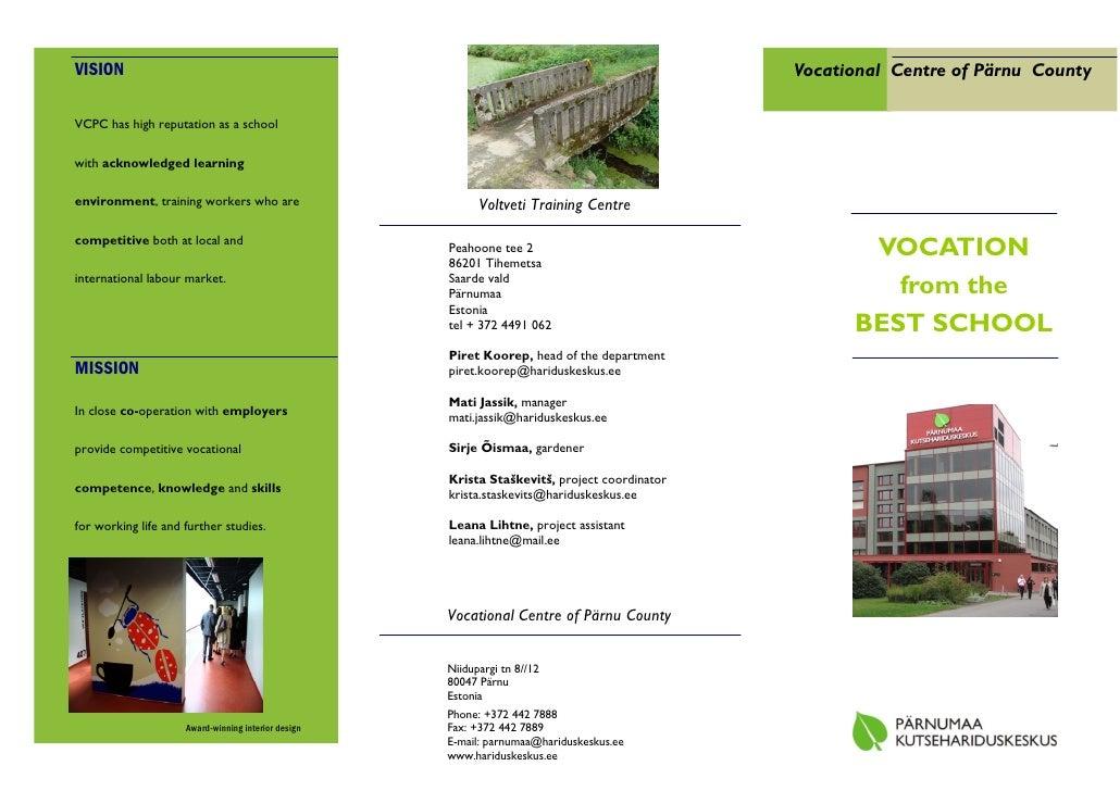 VISION                                                                                        Vocational Centre of Pärnu C...