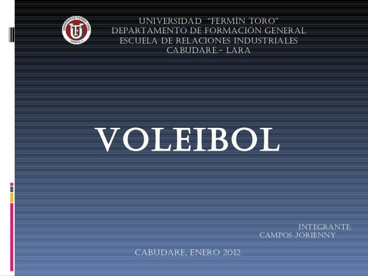 """Universidad  """"Fermín Toro"""" Departamento de Formación General Escuela de Relaciones Industriales Cabudare.- Lara Integrante..."""