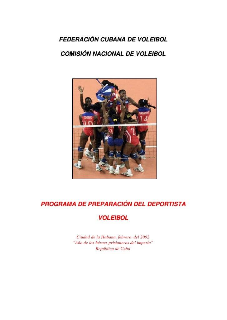FEDERACIÓN CUBANA DE VOLEIBOL     COMISIÓN NACIONAL DE VOLEIBOLPROGRAMA DE PREPARACIÓN DEL DEPORTISTA                     ...