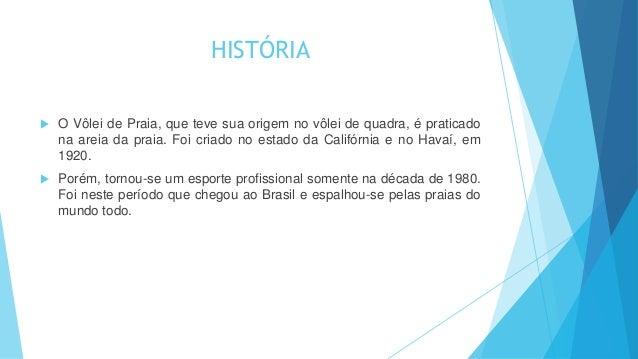 3cea6e69bc VOLEI DE PRAIA  2. HISTÓRIA  O ...