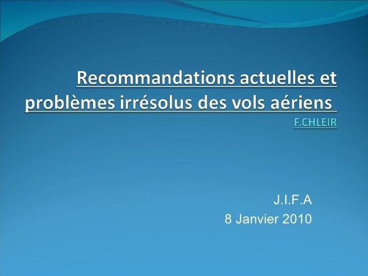 J.I.F.A 8 Janvier 2010