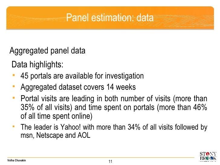 Panel estimation: data <ul><li>Aggregated panel data </li></ul><ul><li>Data highlights:  </li></ul><ul><ul><li>45 portals ...